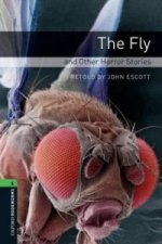 Oxford Bookworms Library: Level 6:: The Fly and Other Horror Stories