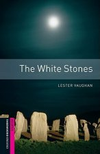 Oxford Bookworms Library: Starter Level:: The White Stones
