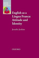 English as a Lingua Franca: Attitude and Identity