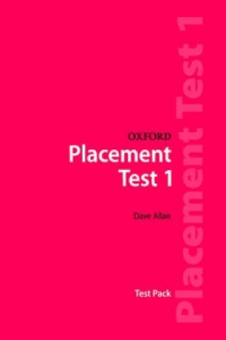 Oxford Placement Tests 1: Test Pack