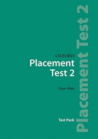 Oxford Placement Tests 2: Test Pack