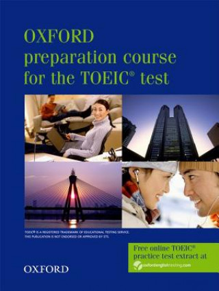 Oxford preparation course for the TOEIC (R) test: Student's Book
