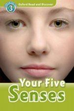Oxford Read and Discover: Level 3: Your Five Senses Audio CD Pack