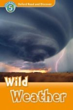 Oxford Read and Discover: Level 5: Wild Weather
