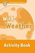 Oxford Read and Discover: Level 5: Wild Weather Activity Book