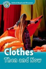 Oxford Read and Discover: Level 6: Clothes Then and Now Audio CD Pack