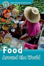 Oxford Read and Discover: Level 6: Food Around the World Audio CD Pack