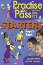 Practise & Pass Starters Pupil's Book