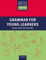 Primary Resource Books for Teachers Grammar for Young Learners
