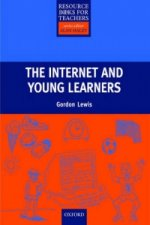 Primary Resource Books for Teachers The Internet and Young Learners