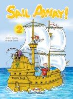 Sail Away! 2 Pupil's Book (+Story Book+Certificate)