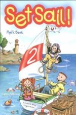 Set Sail! 2 Pupil's Book (+Story Book)
