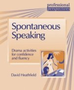 Professional Perspectives:Spontaneous Speaking