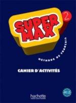 SUPER MAX 2 CAHIER D'ACTIVITES