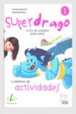 Superdrago 1 Exercises Book