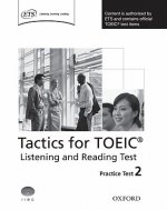Tactics for TOEIC (R) Listening and Reading Test: Practice Test 2