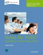Tactics-focused Preparation for the TOEIC Speaking and Writing Tests