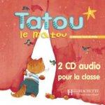 TATOU LE MATOU 2 AUDIO CD /2/ CLASSE