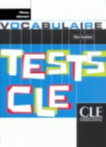 TESTS CLE DE VOCABULAIRE: NIVEAU DEBUTANT