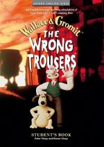 Wrong Trousers: Student's Book