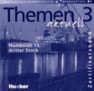 Themen aktuell 3 Zertifikatsband Audio-CD, Die komplette Hör-Soap
