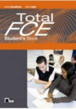 Total FCE Student's Book with Vocabulary Maximiser a CD-ROM