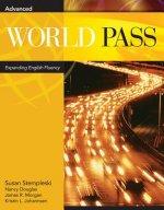 World Pass Advanced: Expanding English Fluency
