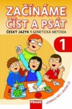 Začínáme číst a psát Český jazyk 1 genetická metoda