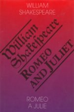 Romeo a Julie / Romeo and Juliet -