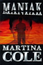 Martina Cole - Maniak