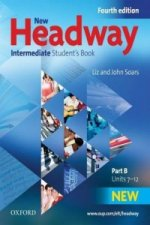 NEW HEADWAY FOURTH EDITION INTERMEDIATE STUDENT'S BOOK Part B