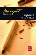 MAIGRET A L'ECOLE