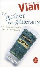 LE GOUTER DES GENERAUX