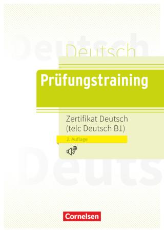 PRÜFUNGSTRAINING B1: ZERTIFIKAT DEUTSCH ÜBUNGSBUCH mit AUDIO CD