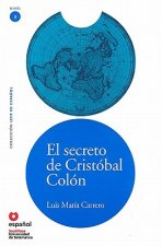 SECRETO DE CRISTOBAL COLON + CD (Leer en Espanol Nivel 3)