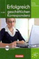 Erfolgreich in der geschäftlichen Korrespondenz, m. CD-ROM