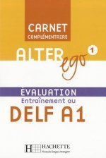 ALTER EGO 1 CARNET D'EVALUATION DELF A1