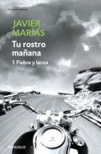TU ROSTRO MANANA I. FIEBRE Y LANZA
