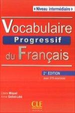 VOCABULAIRE PROGRESSIF DU FRANCAIS: NIVEAU INTERMEDIAIRE 2EME EDITION