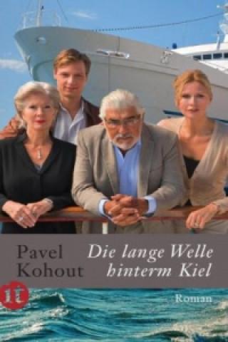 Die lange Welle hinterm Kiel