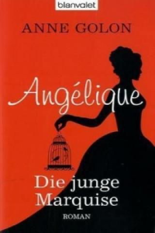 Angélique, Die junge Marquise
