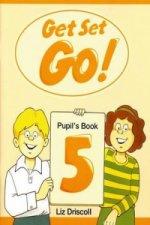 Get Set - Go!: 5: Pupil's Book