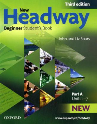 New Headway: Beginner Third Edition: Student's Book A