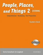 People, Places, and Things Listening: Teacher's Book 2 with Audio CD