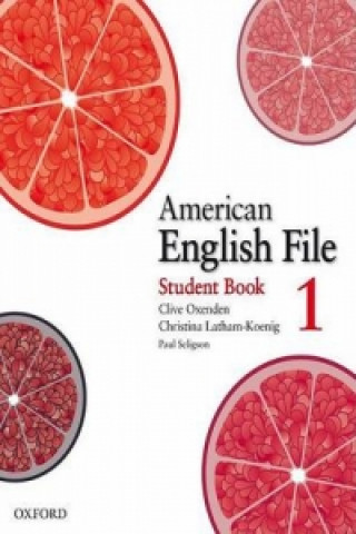 American English File: Level 1: Student Book with Online Skills Practice