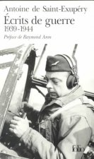 ECRITS DE GUERRE, 1939 - 1944