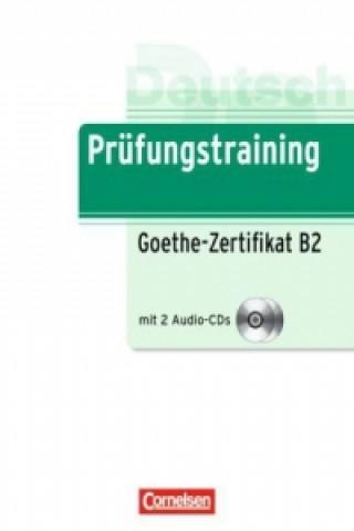 Prüfungstraining Goethe-Zertifikat B2