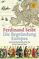 BEGRÜNDUNG EUROPAS