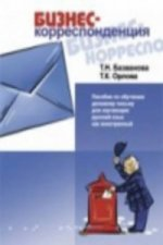 Business Correspondence - A Guide to Business Documents in Russia