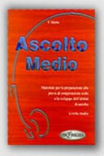Ascolto Medio, Libro dello studente, m. Audio-CD
